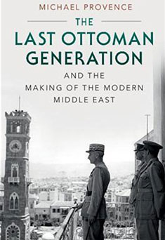 Cover of The Last Ottoman Generation by Micheal Provence
